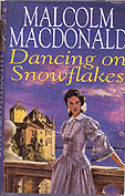 Dancing on Snowflakes - original hardback jacket